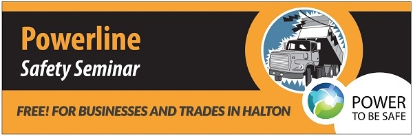 Powerline Safety Seminar, Free for businesses and trades in Halton